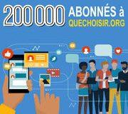 Quechoisir.org  – La barre des 200 000 abonnés franchie